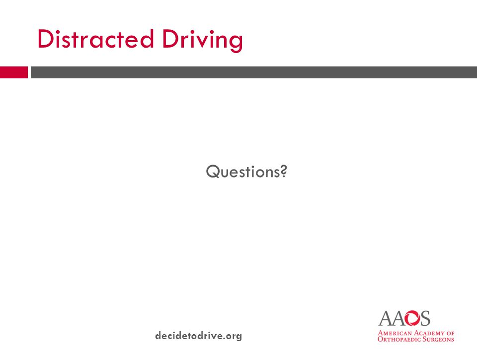 decidetodrive.org Distracted Driving Questions