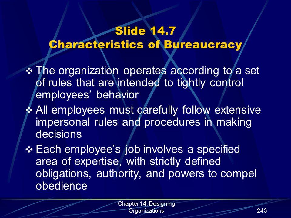 Chapter 14: Designing Organizations254 Slide 14.16 Key Elements of Network Design  Distinctive competence  Responsibility  Goal setting  Communication  Information technology  Organization design  Balanced view