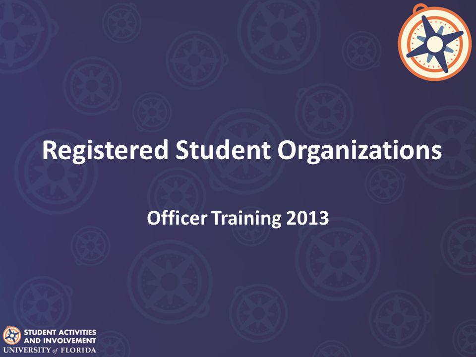Registered Student Organizations Officer Training 2013