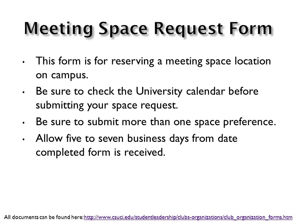 This form is for reserving a meeting space location on campus. Be sure to check the University calendar before submitting your space request. Be sure