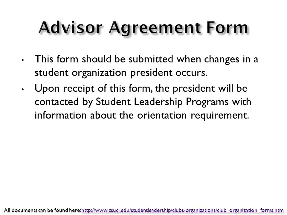 This form should be submitted when changes in a student organization president occurs.