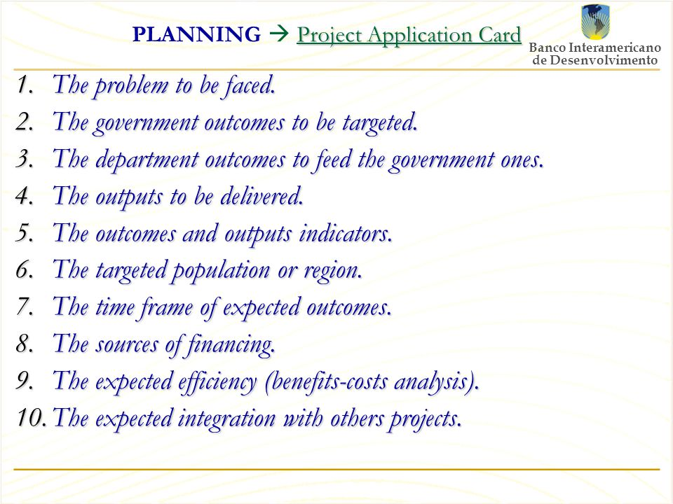 Project Application Card PLANNING  Project Application Card 1.The problem to be faced.