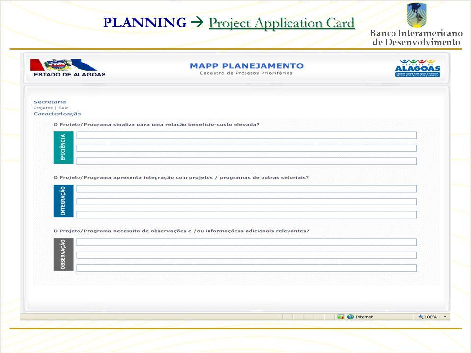 Banco Interamericano de Desenvolvimento Project Application Card PLANNING  Project Application Card