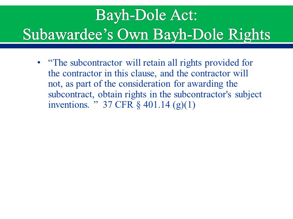 """The subcontractor will retain all rights provided for the contractor in this clause, and the contractor will not, as part of the consideration for aw"
