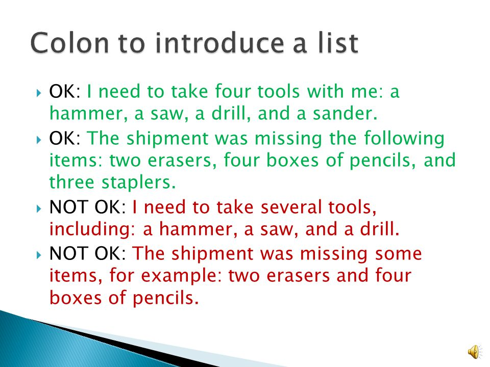  OK: I need to take four tools with me: a hammer, a saw, a drill, and a sander.