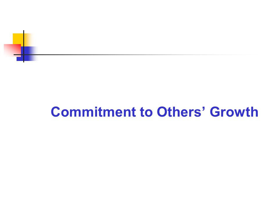 Commitment to Others' Growth