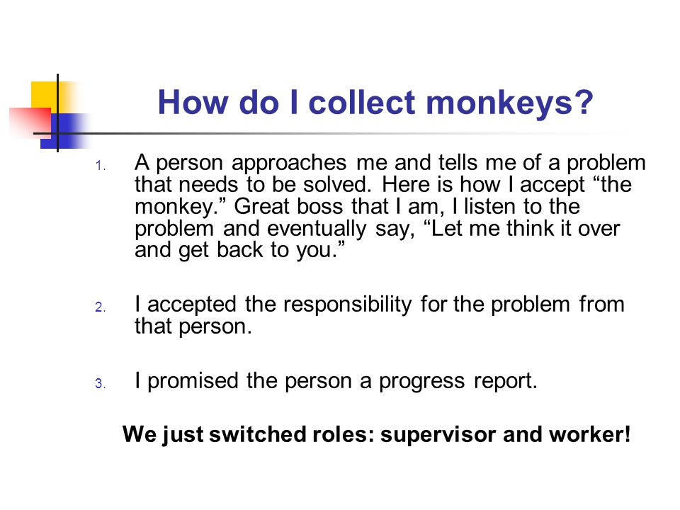 How do I collect monkeys. 1.