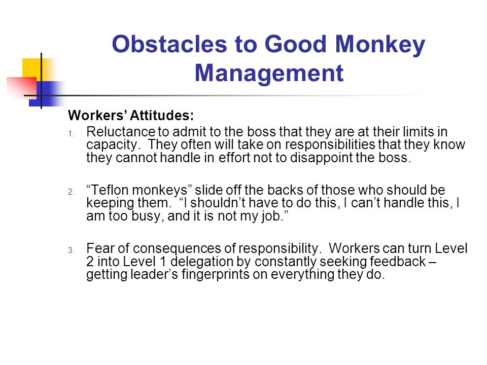 Obstacles to Good Monkey Management Workers' Attitudes: 1.