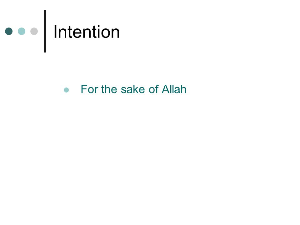 Intention For the sake of Allah