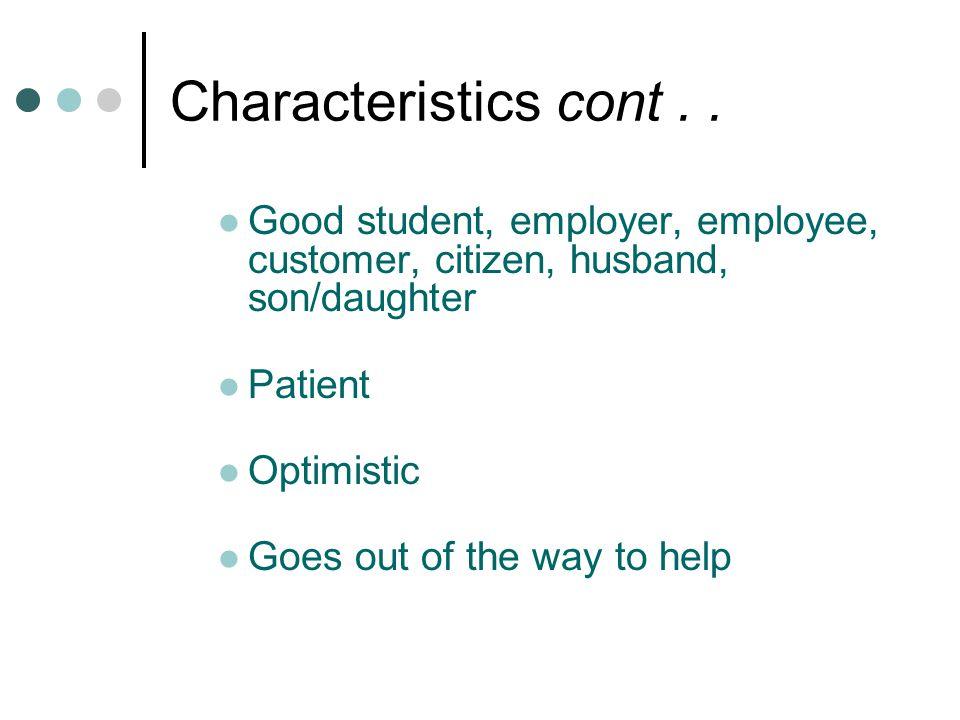 Characteristics cont..