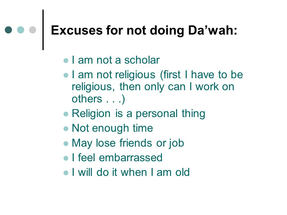 Excuses for not doing Da'wah con't..Might get hurt (O you who believe.