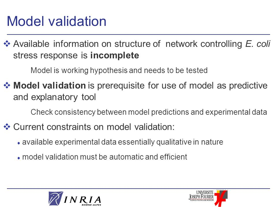 Model validation vAvailable information on structure of network controlling E.
