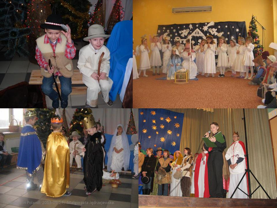 Christmas is also the time of numerous stage performances. Every year our school organises Christmas play that shows events from the day when Jesus wa
