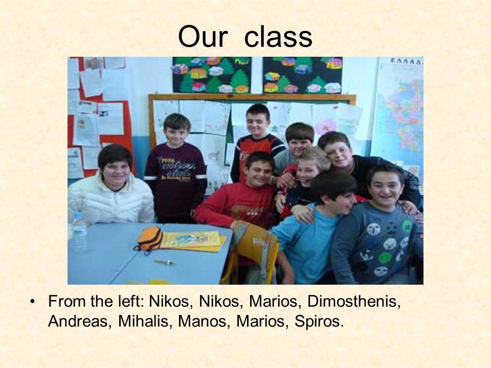 Our class From the left: Nikos, Nikos, Marios, Dimosthenis, Andreas, Mihalis, Manos, Marios, Spiros.
