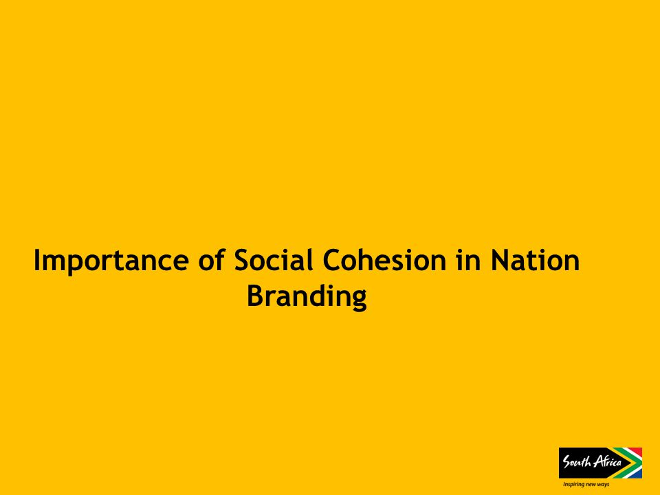 Importance of Social Cohesion in Nation Branding