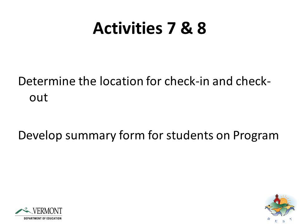 Getting Started Activities (1) Determine how Check-In/Check-Out or TCCE will be implemented in your school (2) Develop Daily Progress Report (DPR) (3) Develop reinforcement system for students on Program (4) Develop referral system (5) Create system for managing daily data (6) Plan for fading students off intervention (7) Develop staff training (8) Develop student and parent training