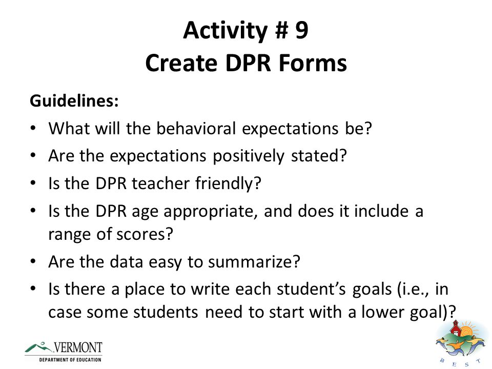 Getting Started Activities (1) Determine how Check-In/Check-Out or TCCE will be implemented in your school (2) Develop DPR (3)Develop reinforcement system for students (4) Develop referral system (5) Create a system for managing daily data (6) Plan for fading students off of intervention (7) Develop staff training (8) Develop student and parent training