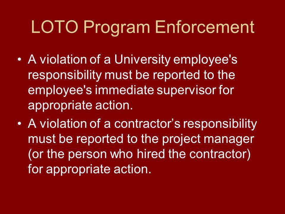 BGSU's LOTO Program Equipment Lock out will be accomplished using a lock and key.