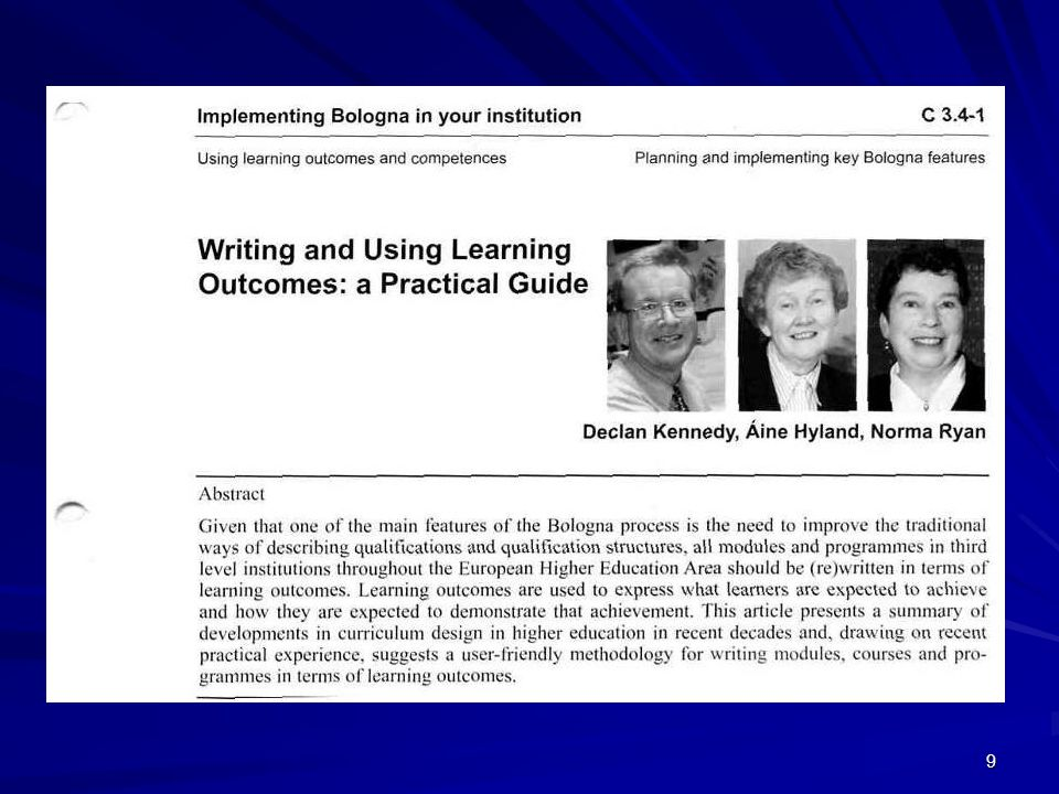 40 Example of Programme Learning Outcomes [BSc(Ed)] On successful completion of this programme, students should be able to: Recognise and apply the basic principles of classroom management and discipline.