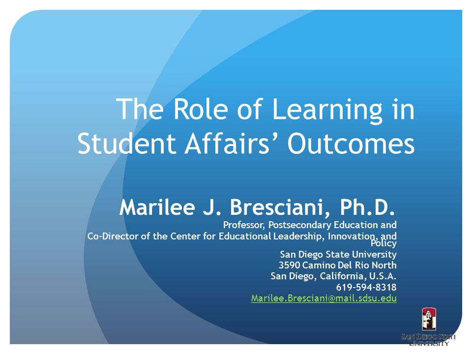 The Role of Learning in Student Affairs' Outcomes Marilee J.
