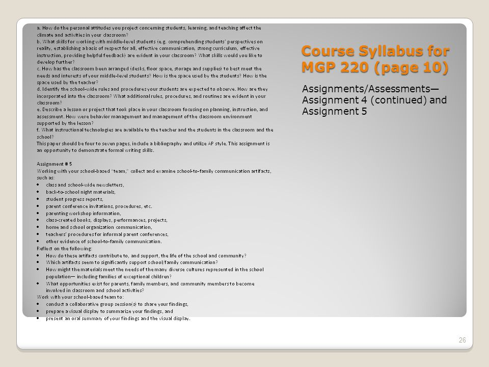 Course Syllabus for MGP 220 (page 10) Assignments/Assessments— Assignment 4 (continued) and Assignment 5 26