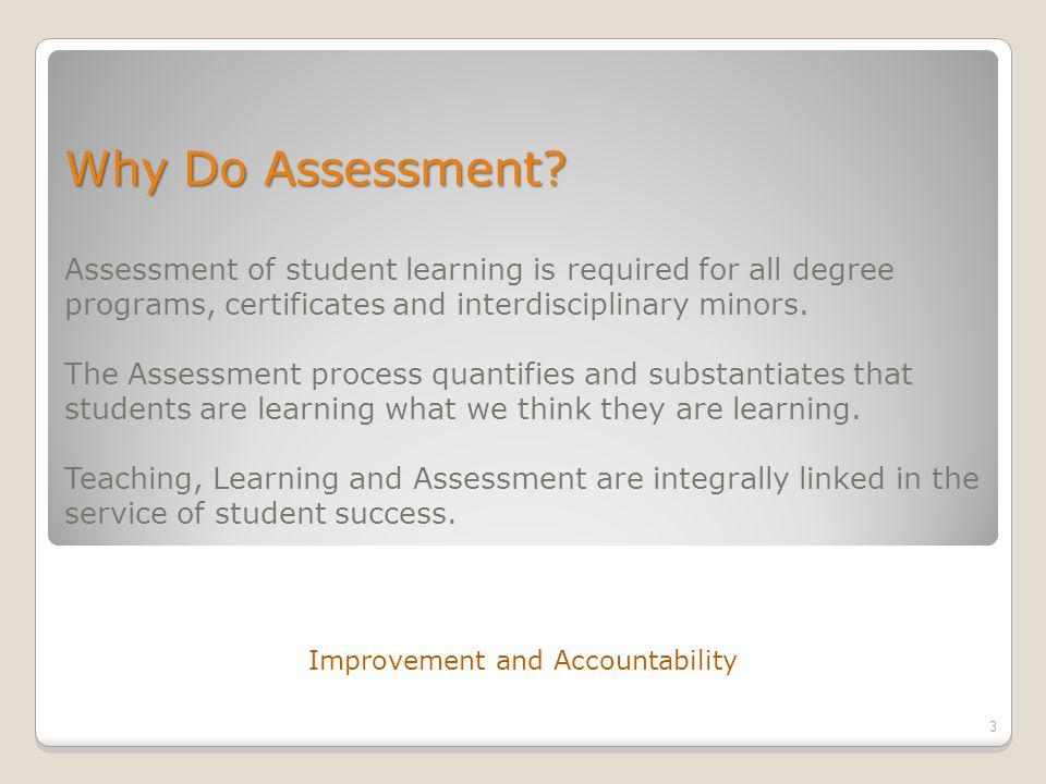 Why Do Assessment. Why Do Assessment.