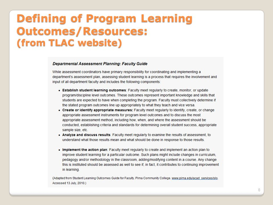 Defining of Program Learning Outcomes/Resources: (from TLAC website) 8