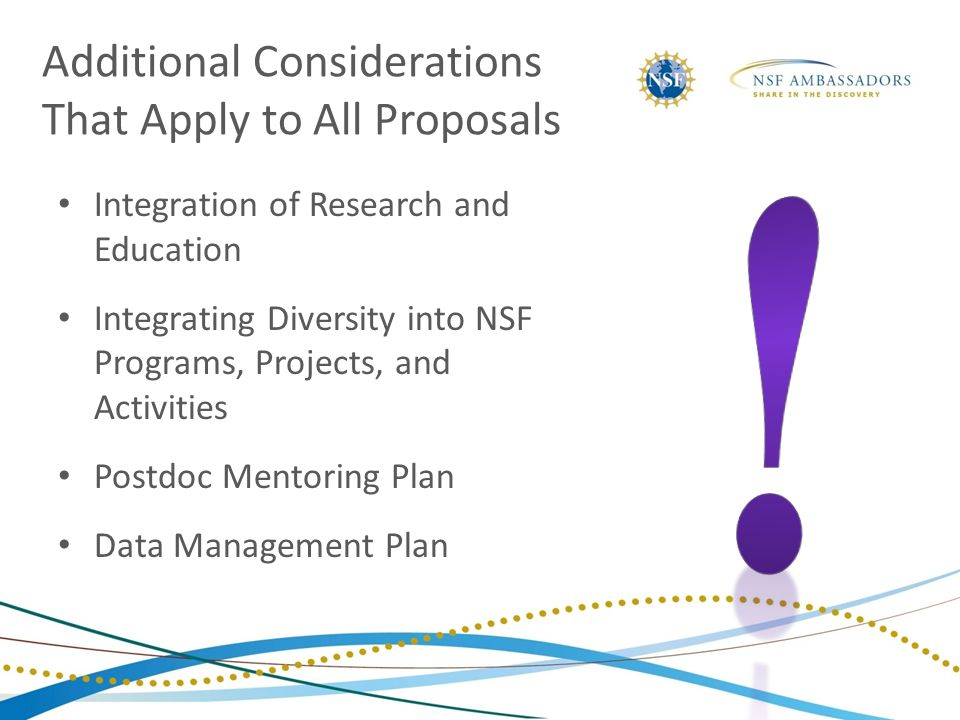 Integration of Research and Education Integrating Diversity into NSF Programs, Projects, and Activities Postdoc Mentoring Plan Data Management Plan Ad