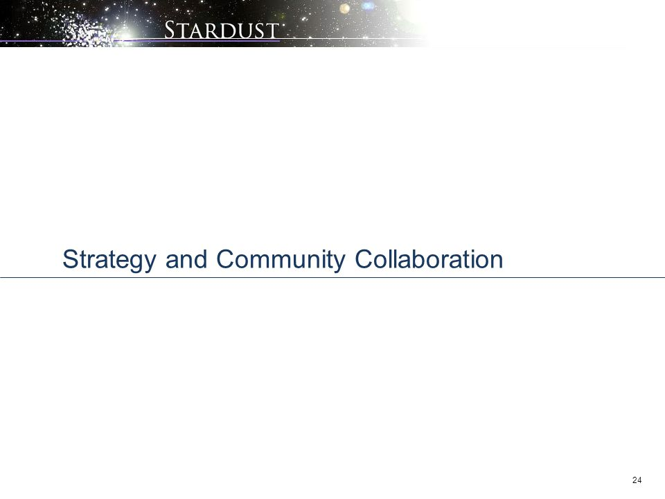 24 Strategy and Community Collaboration