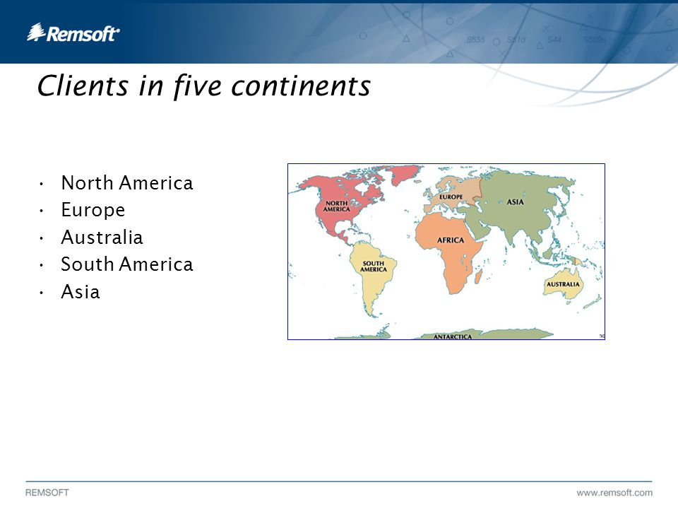 Clients in five continents North America Europe Australia South America Asia