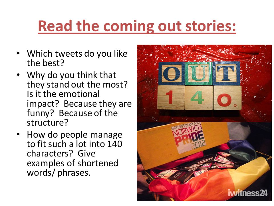 Read the coming out stories: Which tweets do you like the best.