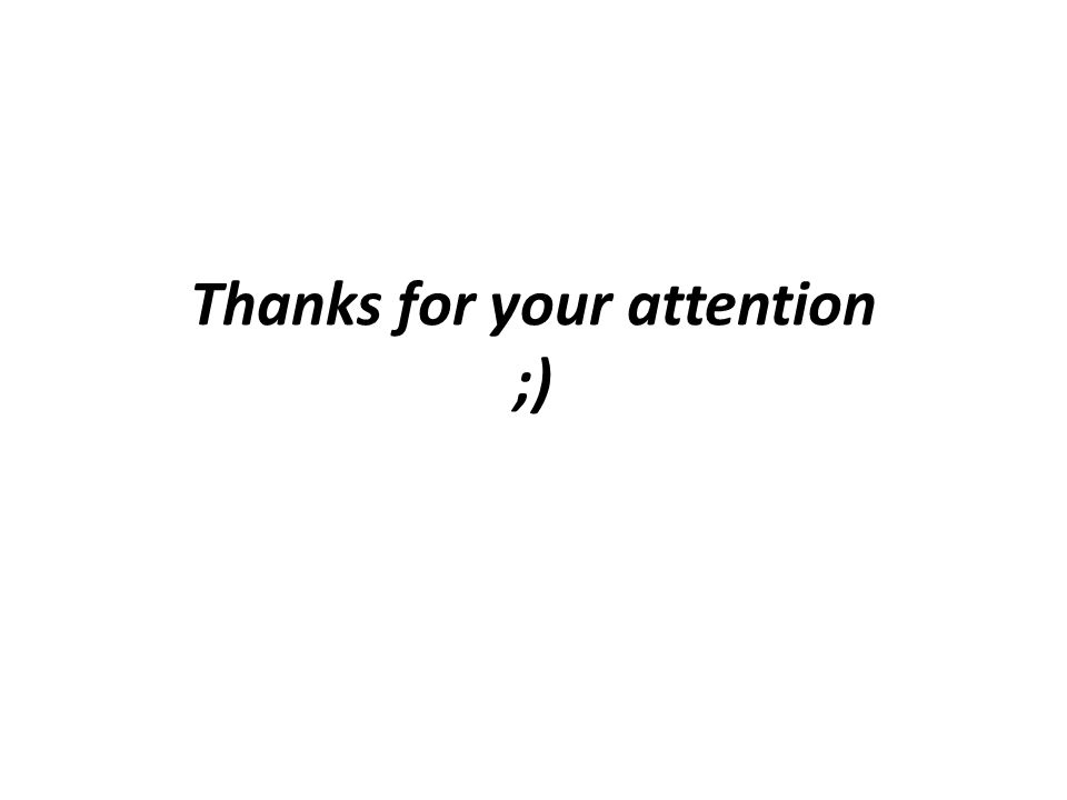 Thanks for your attention ;)