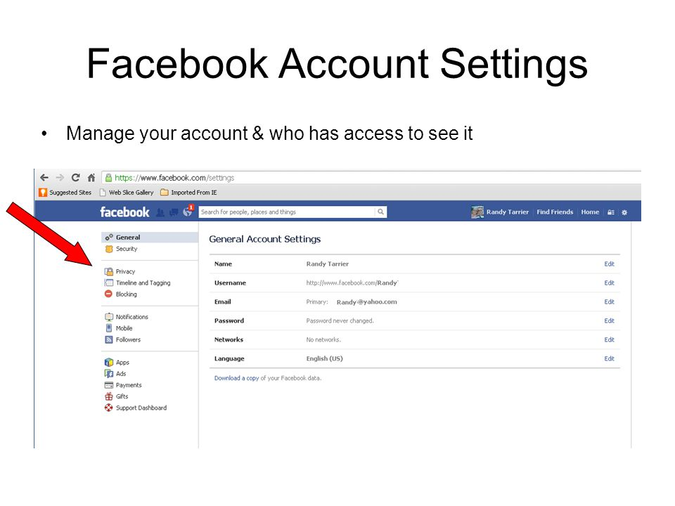 Facebook Account Settings Manage your account & who has access to see it