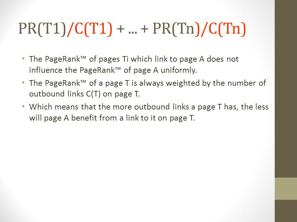 PR(T1)/C(T1) +...