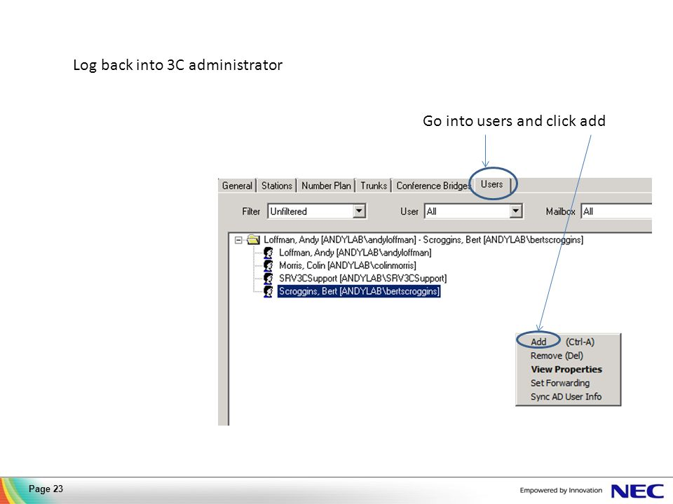 Log back into 3C administrator Go into users and click add Page 23