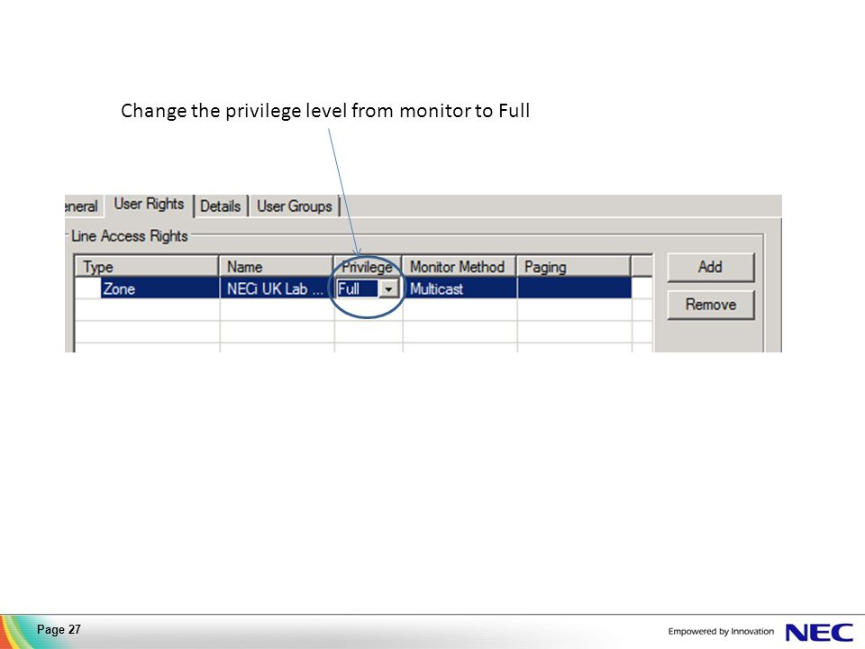 Change the privilege level from monitor to Full Page 27