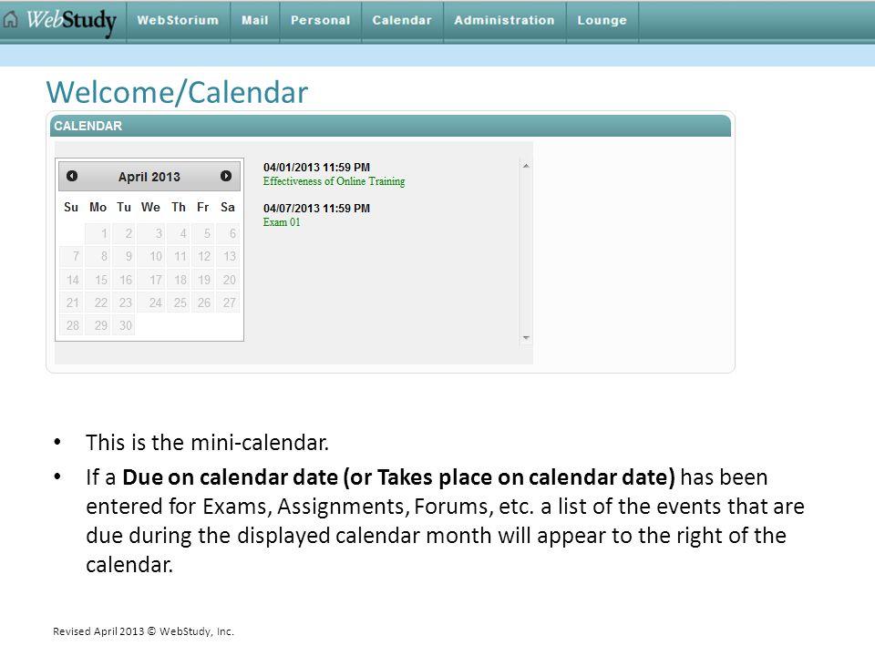 Welcome/Calendar This is the mini-calendar.