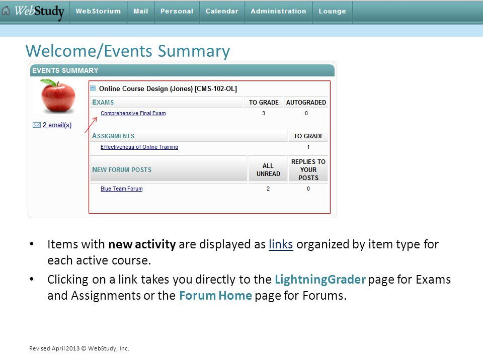 Welcome/Events Summary Items with new activity are displayed as links organized by item type for each active course. Clicking on a link takes you dire