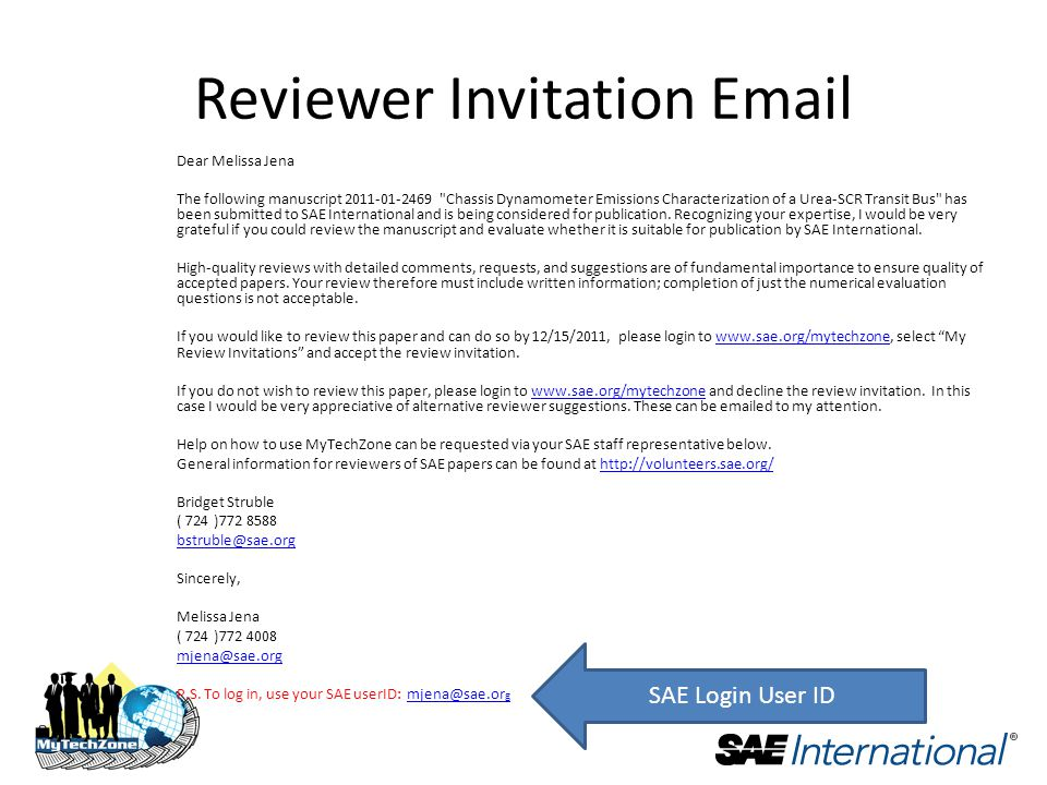 Reviewer Invitation  Dear Melissa Jena The following manuscript Chassis Dynamometer Emissions Characterization of a Urea-SCR Transit Bus has been submitted to SAE International and is being considered for publication.