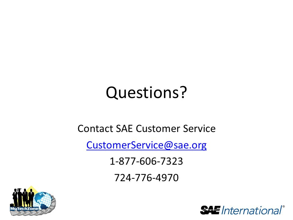 Questions Contact SAE Customer Service