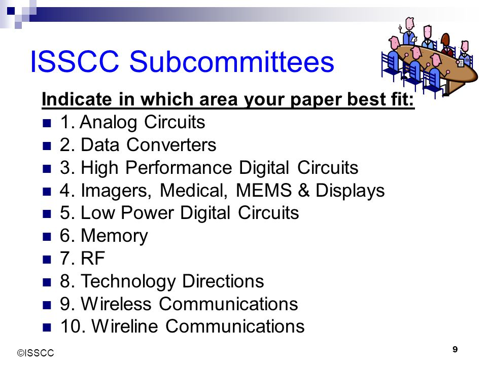 ©ISSCC 20 Note on 3 Extra Figures With the submission, you may include an extra three figures:  Can be used to give a brief analysis or derivation  Can provide Figures of Merit to compare your work to others  Can provide some additional explanation of the system These extra figures should not be an integral part of the write-up (since they will not be included in the published paper).