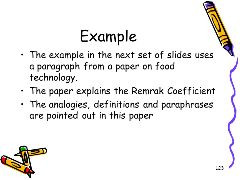 123 Example The example in the next set of slides uses a paragraph from a paper on food technology. The paper explains the Remrak Coefficient The anal