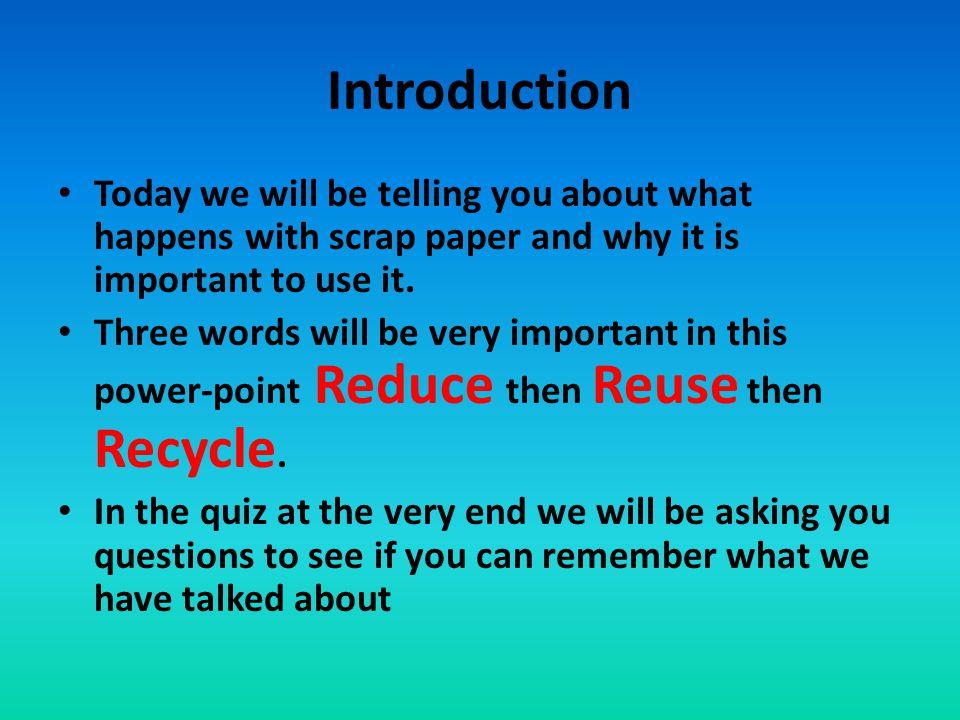 Scrap Paper In our school each classroom has a scrap paper box.