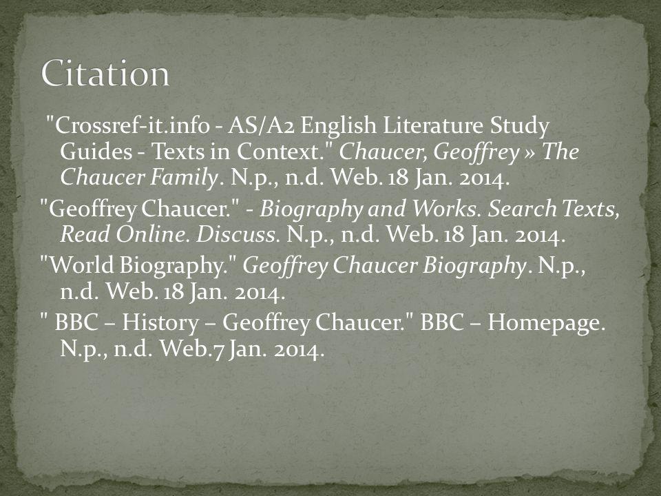 Geoffrey Chaucer Biography. Bio.com.A&E Networks Television, n.d.