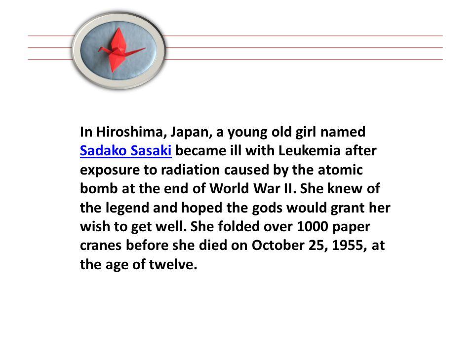 Sadako was an inspiration to those who knew her.