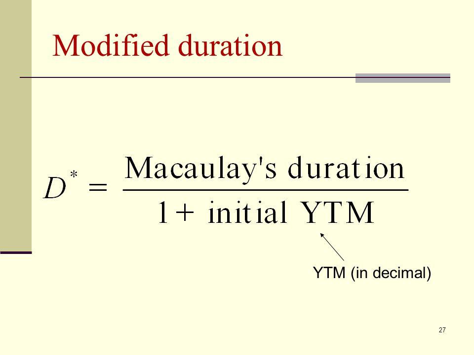 27 Modified duration YTM (in decimal)