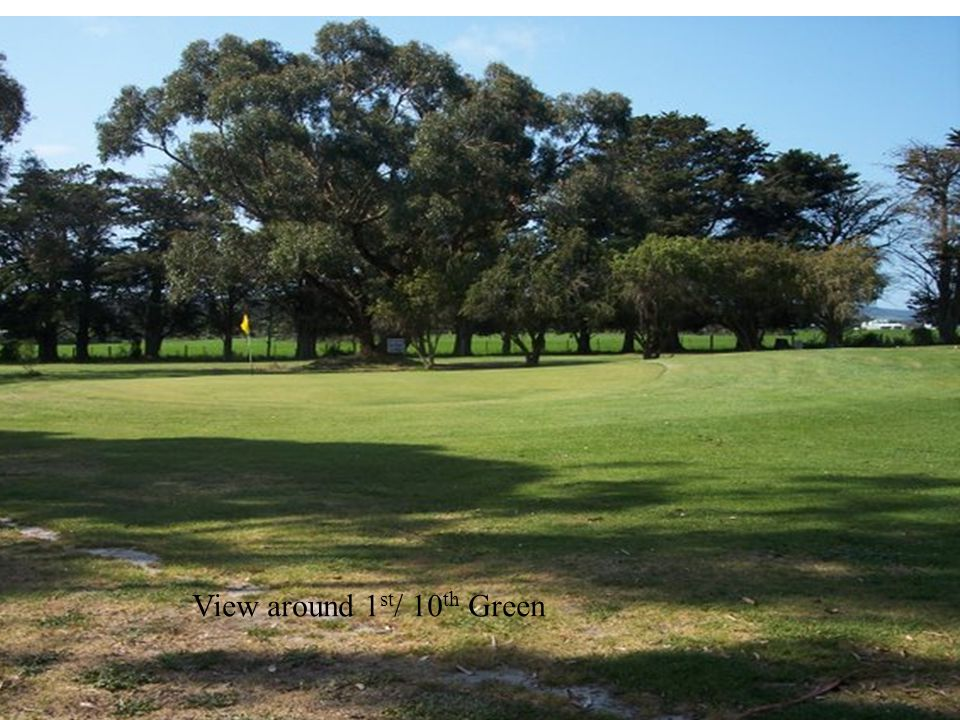 2 nd / 11 th Holes – 288 metres – Par 4 View from tee