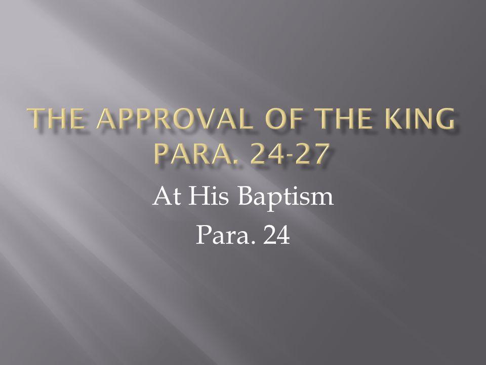 At His Baptism Para. 24