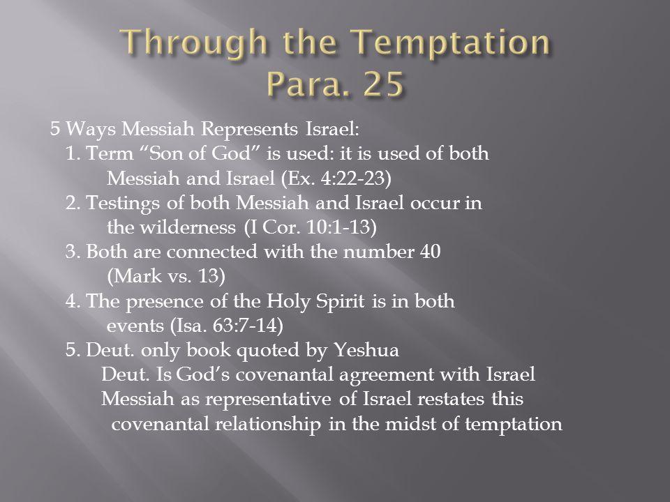 5 Ways Messiah Represents Israel: 1.