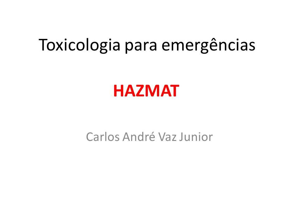 Toxicologia para emergências Carlos André Vaz Junior HAZMAT